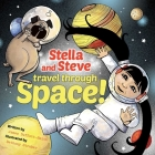 Stella and Steve Travel through Space! Cover Image