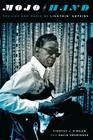Mojo Hand: The Life and Music of Lightnin' Hopkins Cover Image