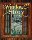 A Window Into Story Cover Image
