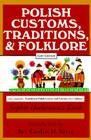 Polish Traditions, Customs, and Folklore Cover Image