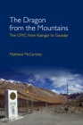 The Dragon from the Mountains: The Cpec from Kashgar to Gwadar Cover Image