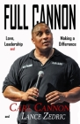 Full Cannon: Love, Leadership and Making a Difference Cover Image