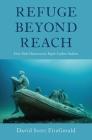 Refuge Beyond Reach: How Rich Democracies Repel Asylum Seekers Cover Image