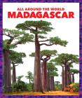 Madagascar (All Around the World) Cover Image