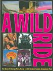 A Wild Ride: The Story of Morey's Piers, Planet Earth's Greatest Seaside Amusement Park Cover Image