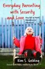 Everyday Parenting with Security and Love: Using Pace to Provide Foundations for Attachment Cover Image