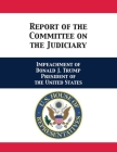 Report of the Committee on the Judiciary: Impeachment of Donald J. Trump President of the United States Cover Image