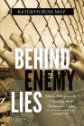 Behind Enemy Lies: Abuse, Deception and a Journey from Darkness to Light Cover Image