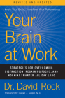 Your Brain at Work, Revised and Updated: Strategies for Overcoming Distraction, Regaining Focus, and Working Smarter All Day Long Cover Image