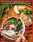 Pho Cookbook: Easy and Delicious Pho Recipes of Vietnam Cuisine Cooking at Home Cover Image
