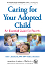 Caring for Your Adopted Child: An Essential Guide for Parents Cover Image