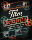 The Film Encyclopedia 7th Edition: The Complete Guide to Film and the Film Industry Cover Image