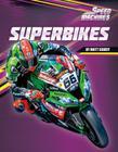 Superbikes (Speed Machines) Cover Image