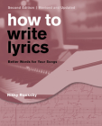 How to Write Lyrics: Better Words for Your Songs Cover Image