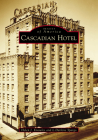 Cascadian Hotel Cover Image