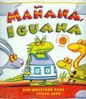 Manana, Iguana [With Paperback Book] Cover Image