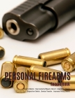 Personal Firearms Record Book: V.9 Perfect Firearms Acquisition and Disposition Record - Improvements/Repairs, Insurance Record - Large Size 8.5
