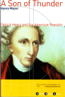 A Son of Thunder: Patrick Henry and the American Republic (Grove Great Lives) Cover Image