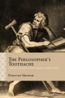 The Philosopher's Toothache: Embodied Stoicism in Early Modern English Drama (Rethinking the Early Modern) Cover Image