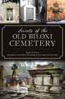 Secrets of the Old Biloxi Cemetery (Landmarks) Cover Image