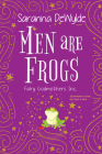 Men Are Frogs: A Magical Romance with Humor and Heart (Fairy Godmothers Inc. #2) Cover Image