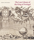 The Lost Library of the King of Portugal Cover Image