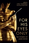 For His Eyes Only: The Women of James Bond Cover Image