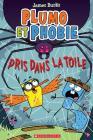 Plumo Et Phobie: N° 5 - Pris Dans La Toile Cover Image