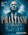Phantasm Exhumed: The Unauthorized Companion Cover Image