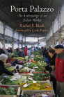 Porta Palazzo: The Anthropology of an Italian Market (Contemporary Ethnography) Cover Image