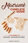 Macramè Complete Guide: Macramè - Macramè Patterns Cover Image