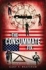 The Consummate Fix Cover Image