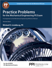 PPI Practice Problems for the Mechanical Engineering PE Exam, 13th Edition (Paperback) – Comprehensive Practice Guide for the NCEES PE Mechanical Exam Cover Image