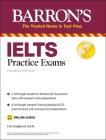 IELTS Practice Exams (with Online Audio) (Barron's Test Prep) Cover Image