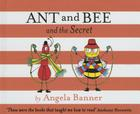 Ant and Bee and the Secret (Ant & Bee) Cover Image