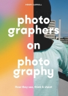 Photographers on Photography Cover Image
