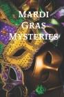 Mardi Gras Mysteries Cover Image