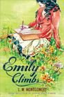 Emily Climbs (Emily Trilogy) Cover Image