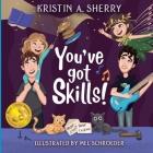 You've Got Skills! Cover Image