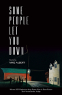 Some People Let You Down (Katherine Anne Porter Prize in Short Fiction #19) Cover Image