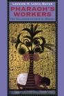 Pharaoh's Workers: Culture and Chaos in Rousseau, Burke, and Mill Cover Image