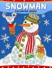 Snowman Coloring Book: Christmas Coloring Book for Adults Cover Image
