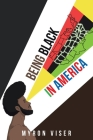 Being Black in America Cover Image