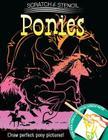 Scratch & Stencil: Ponies Cover Image