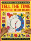 Sticker and Color-In Playbook: Tell the Time with the Teddy Bears Cover Image