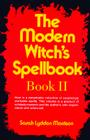 The Modern Witch's Spellbook: Book LL Cover Image
