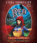 Red: The True Story of Red Riding Hood Cover Image