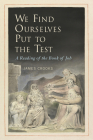 We Find Ourselves Put to the Test: A Reading of the Book of Job Cover Image