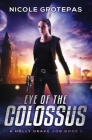 Eye of the Colossus: A Steampunk Space Opera Adventure Cover Image