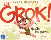 Lil' Grok Meets the Korgs Cover Image